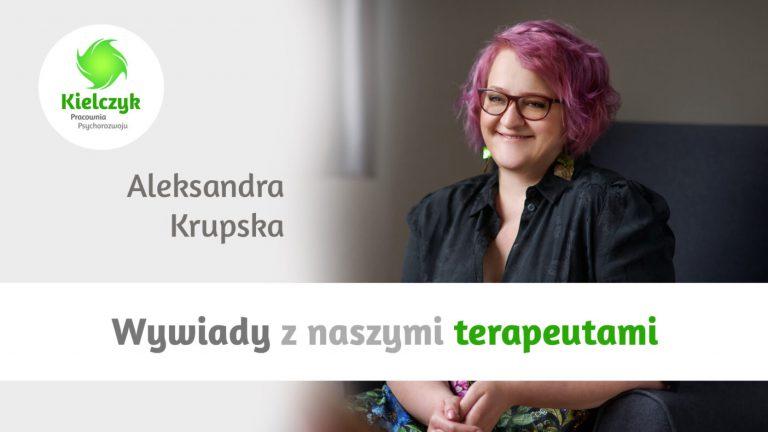 Wywiad z Aleksandrą Krupską